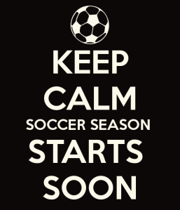 keep-calm-soccer-season-starts-soon